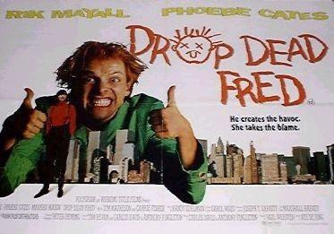 drop-dead-fred2-744946.jpg